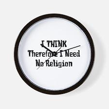 Don't Need Religion Wall Clock