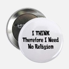 """Don't Need Religion 2.25"""" Button"""