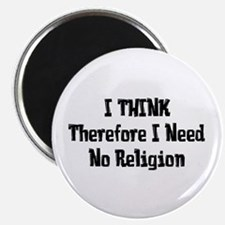 """Don't Need Religion 2.25"""" Magnet (10 pack)"""