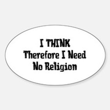 Don't Need Religion Decal