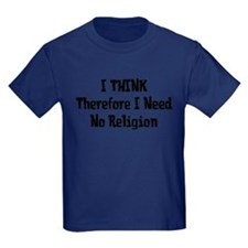 Don't Need Religion T