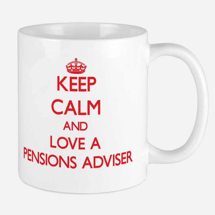 Keep Calm and Love a Pensions Adviser Mugs