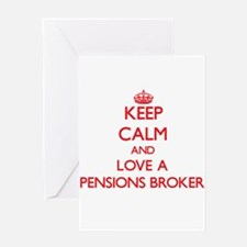 Keep Calm and Love a Pensions Broker Greeting Card