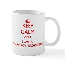 Keep Calm and Love a Pharmacy Technician Mugs