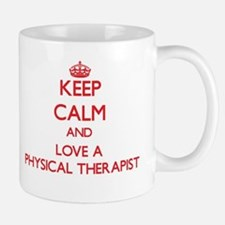 Keep Calm and Love a Physical Therapist Mugs