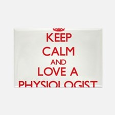 Keep Calm and Love a Physiologist Magnets