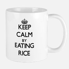 Keep calm by eating Rice Mugs
