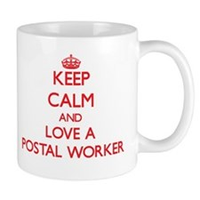 Keep Calm and Love a Postal Worker Mugs