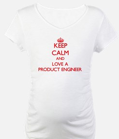 Keep Calm and Love a Product Engineer Shirt