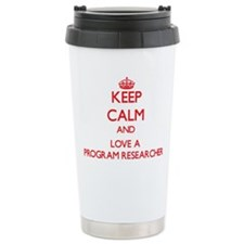 Keep Calm and Love a Program Researcher Travel Mug