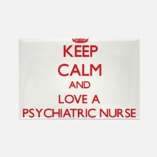 Keep Calm and Love a Psychiatric Nurse Magnets