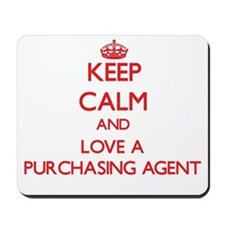 Keep Calm and Love a Purchasing Agent Mousepad