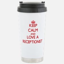 Keep Calm and Love a Receptionist Travel Mug