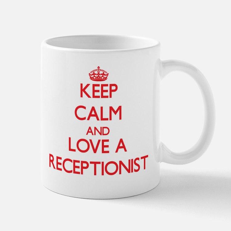 Keep Calm and Love a Receptionist Mugs