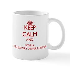 Keep Calm and Love a Regulatory Affairs Officer Mu