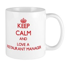Keep Calm and Love a Restaurant Manager Mugs