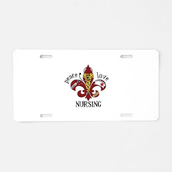 Peace Love Nursing Aluminum License Plate