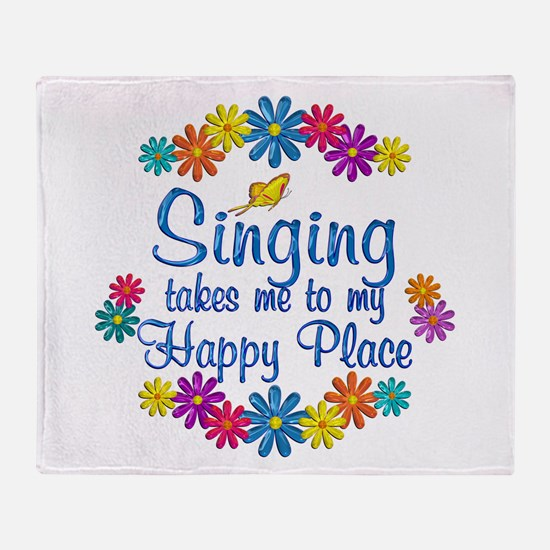 Singing Happy Place Throw Blanket