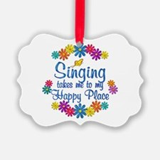 Singing Happy Place Ornament
