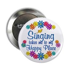 "Singing Happy Place 2.25"" Button (100 pack)"