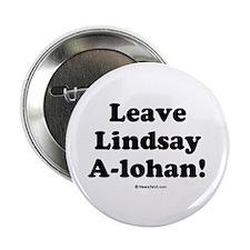 Leave Lindsay A-lohan Button