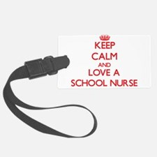 Keep Calm and Love a School Nurse Luggage Tag