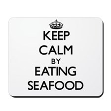 Keep calm by eating Seafood Mousepad