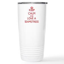 Keep Calm and Love a Seamstress Travel Mug