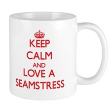 Keep Calm and Love a Seamstress Mugs
