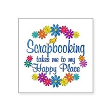 """Scrapbooking Happy Place Square Sticker 3"""" x 3"""""""