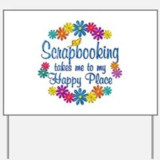 Scrapbooking Happy Place Yard Sign