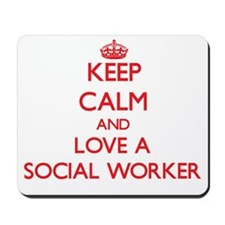 Keep Calm and Love a Social Worker Mousepad