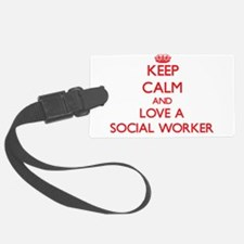Keep Calm and Love a Social Worker Luggage Tag