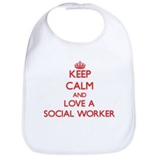 Keep Calm and Love a Social Worker Bib