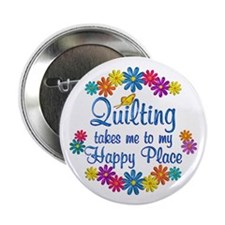 "Quilting Happy Place 2.25"" Button"