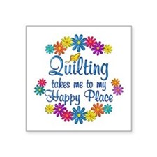 "Quilting Happy Place Square Sticker 3"" x 3"""