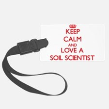 Keep Calm and Love a Soil Scientist Luggage Tag
