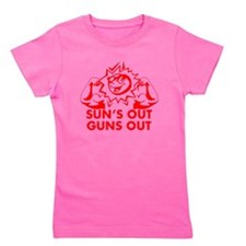 SUNS OUT! GUNS OUT! Girl's Tee
