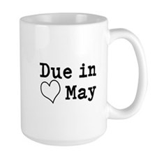 Due In May Mugs