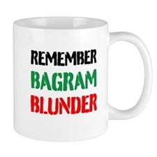 Remember Bagram Blunder Mugs