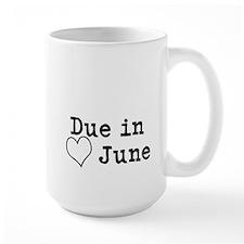 Due In June Mugs