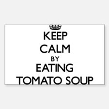 Keep calm by eating Tomato Soup Decal