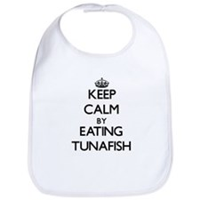 Keep calm by eating Tunafish Bib