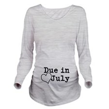 Due In July Long Sleeve Maternity T-Shirt