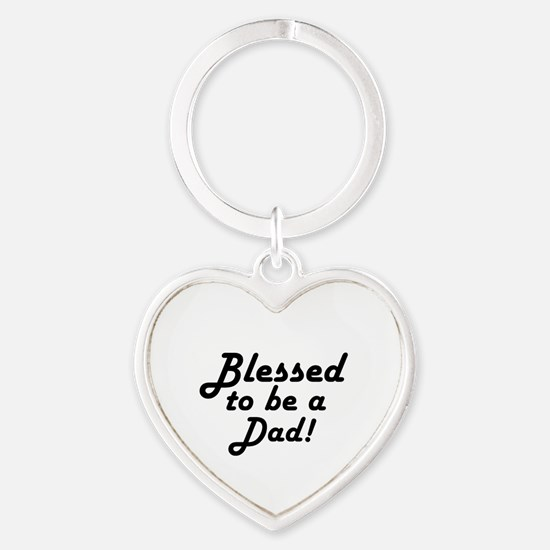 Blessed to be a Dad Heart Keychain