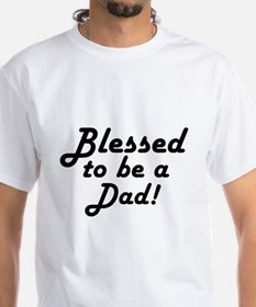Blessed to be a Dad Shirt