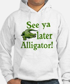 Later Alligator Hoodie