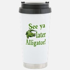 Later Alligator Travel Mug