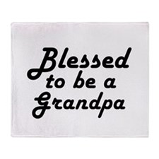 Blessed to be a Grandpa Throw Blanket