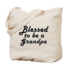 Blessed to be a Grandpa Tote Bag